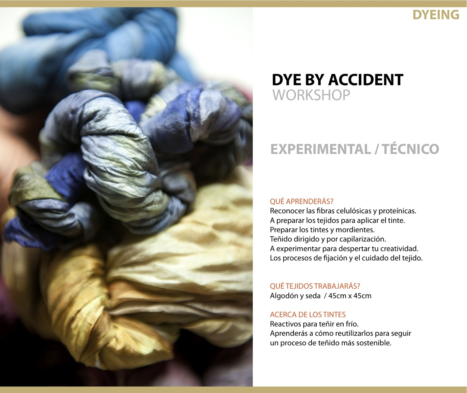 DYE BY ACCIDENT